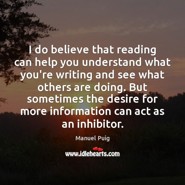 I do believe that reading can help you understand what you're writing Image