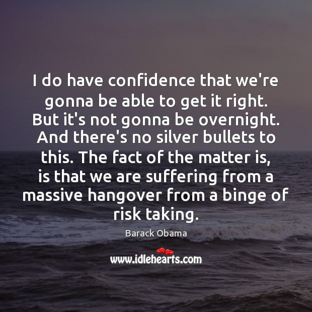 Image, I do have confidence that we're gonna be able to get it
