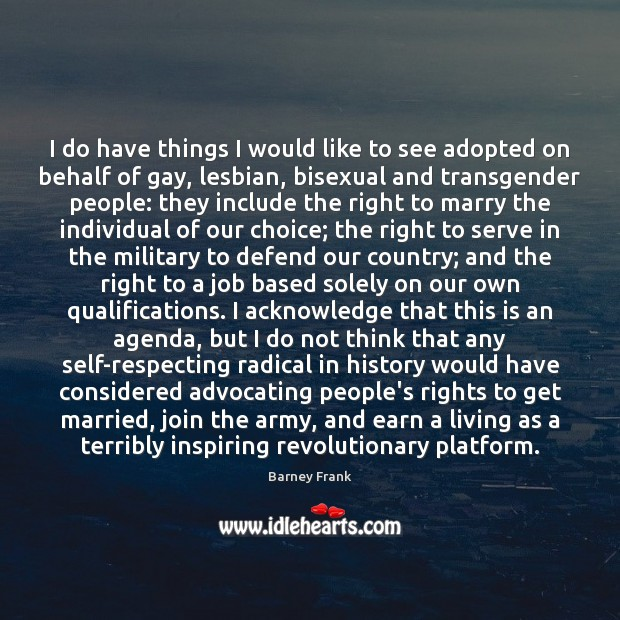 I do have things I would like to see adopted on behalf Image