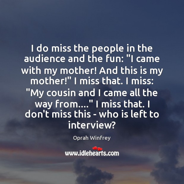 """Image, I do miss the people in the audience and the fun: """"I"""