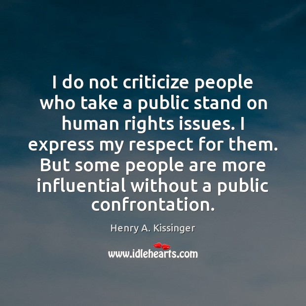 I do not criticize people who take a public stand on human Image