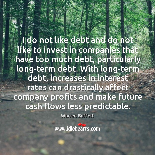 Image, I do not like debt and do not like to invest in