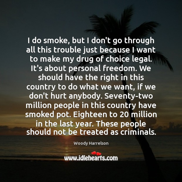 I do smoke, but I don't go through all this trouble just Image