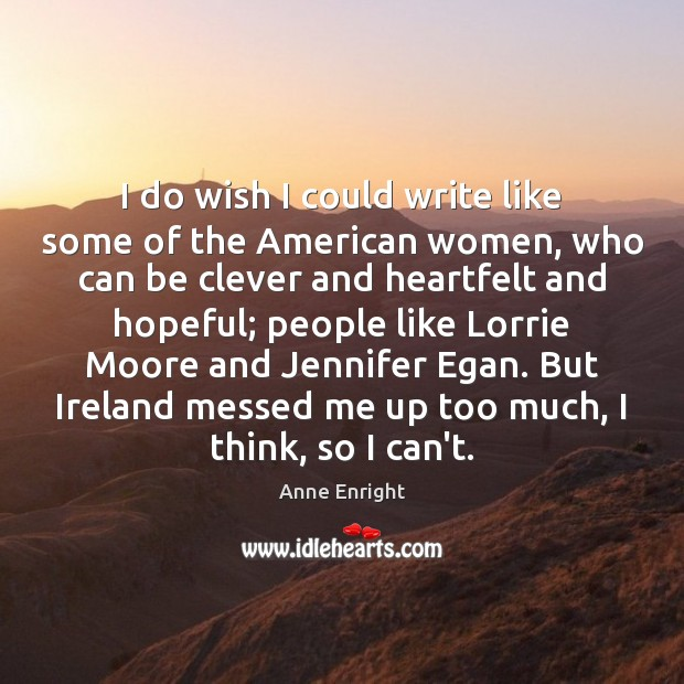 Image, I do wish I could write like some of the American women,