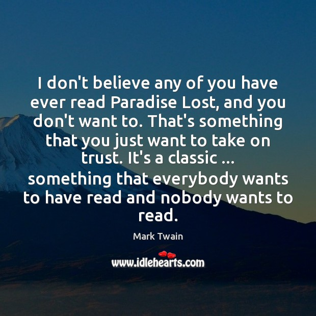 I don't believe any of you have ever read Paradise Lost, and Image