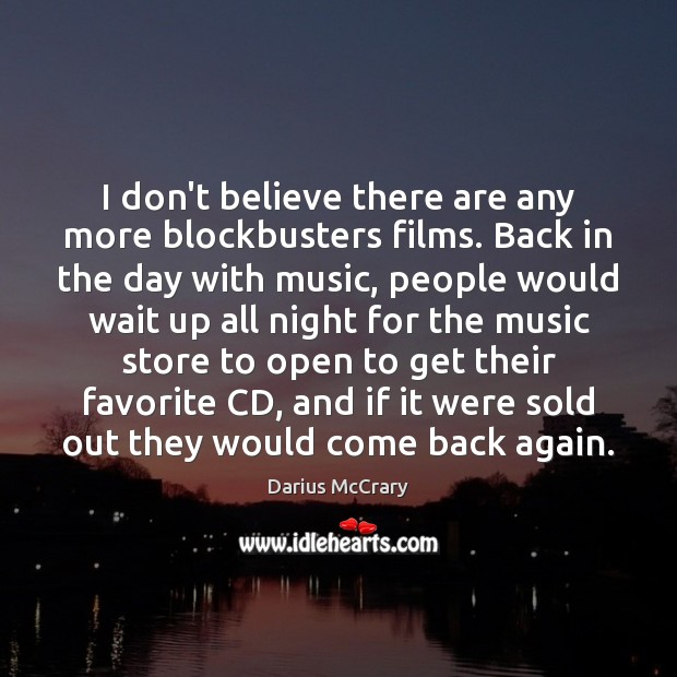 I don't believe there are any more blockbusters films. Back in the Image