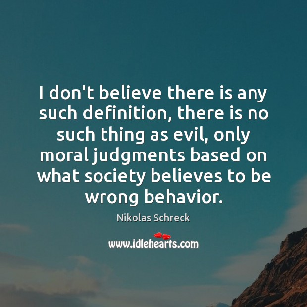 I don't believe there is any such definition, there is no such Behavior Quotes Image