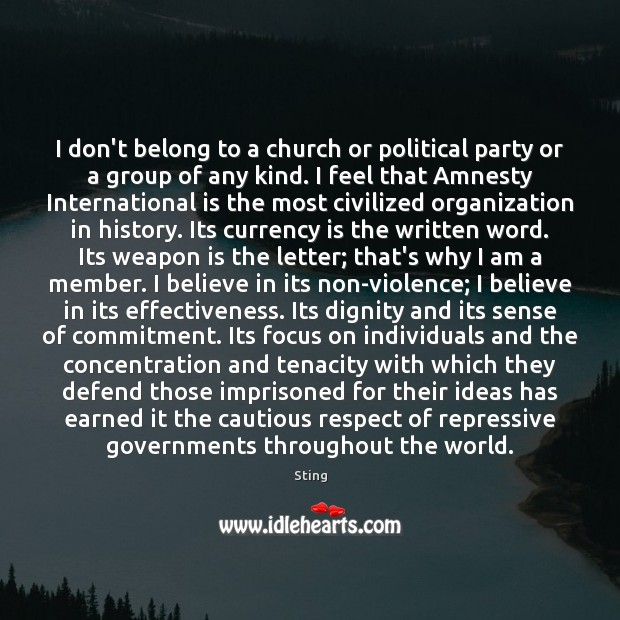 Image, I don't belong to a church or political party or a group