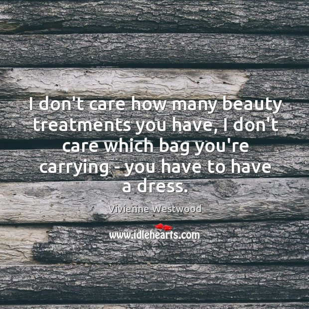 I Don't Care Quotes Image