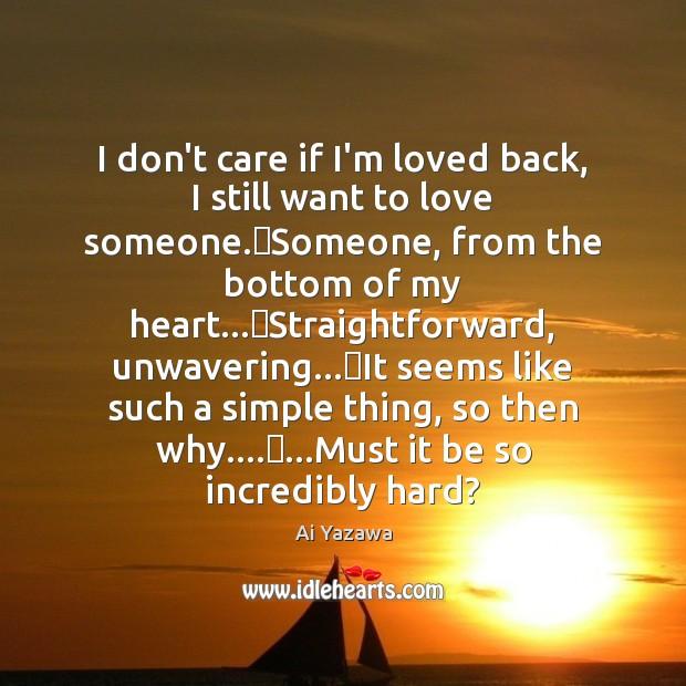 I don't care if I'm loved back, I still want to love Image