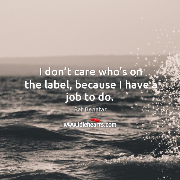 I Don't Care Quotes