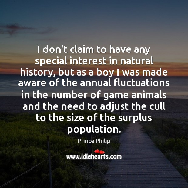 Image, I don't claim to have any special interest in natural history, but