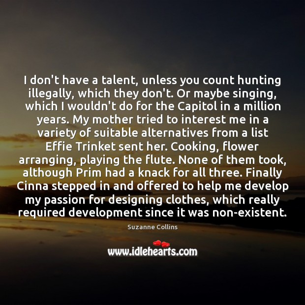 I don't have a talent, unless you count hunting illegally, which they Image