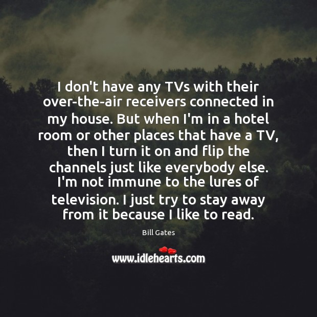 I don't have any TVs with their over-the-air receivers connected in my Image