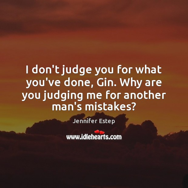 Don't Judge Quotes