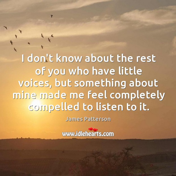 I don't know about the rest of you who have little voices, Image