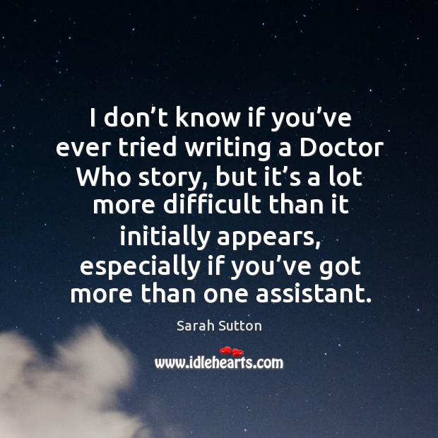 I don't know if you've ever tried writing a doctor who story Image