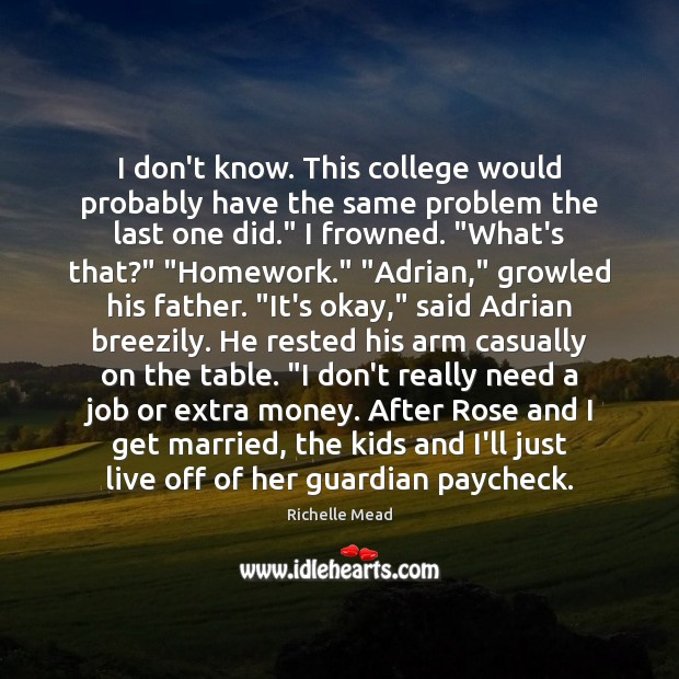 Image, I don't know. This college would probably have the same problem the