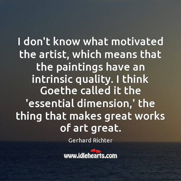 I don't know what motivated the artist, which means that the paintings Image
