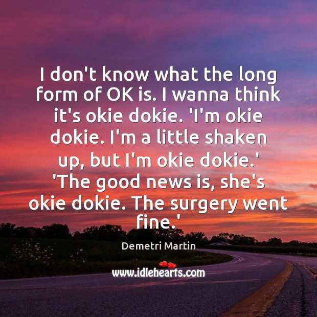 I don't know what the long form of OK is. I wanna Image