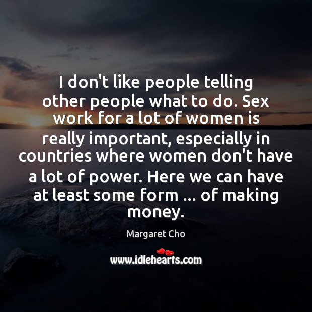 I don't like people telling other people what to do. Sex work Image