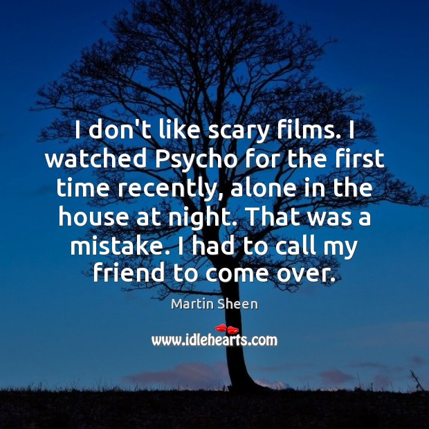 I don't like scary films. I watched Psycho for the first time Image