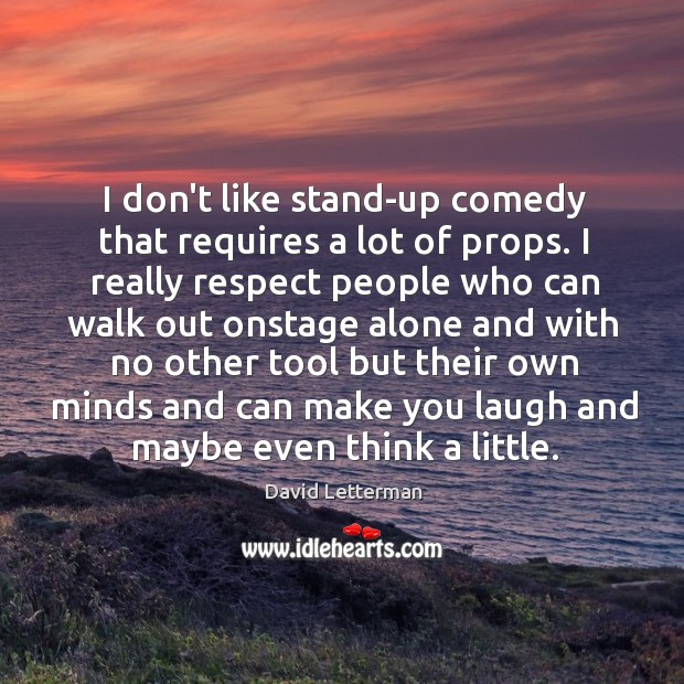 I don't like stand-up comedy that requires a lot of props. I Image
