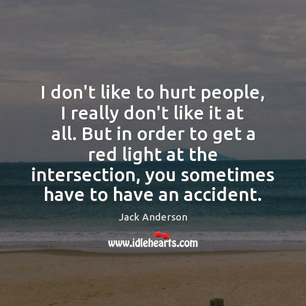 I don't like to hurt people, I really don't like it at Image