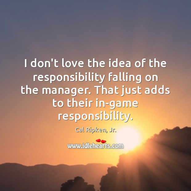 Image, I don't love the idea of the responsibility falling on the manager.