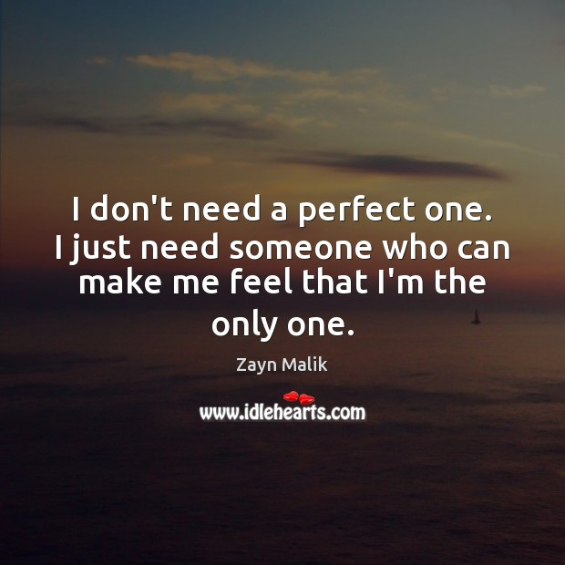 I don't need a perfect one. Just need someone Image