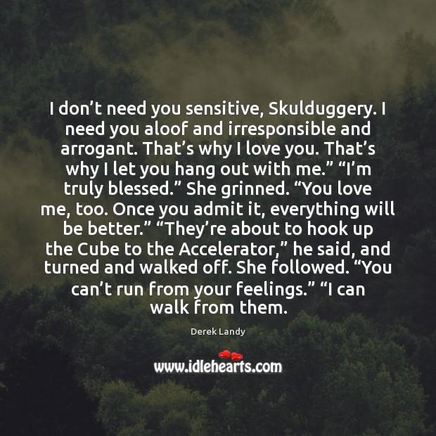 I don't need you sensitive, Skulduggery. I need you aloof and Image