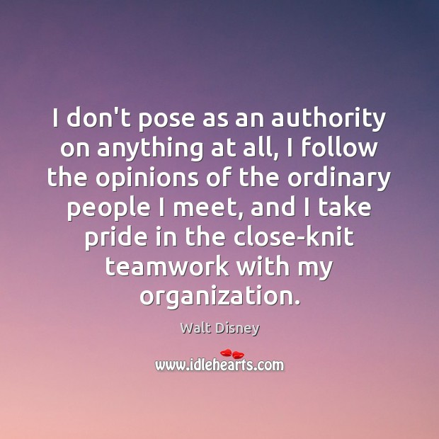Image, I don't pose as an authority on anything at all, I follow