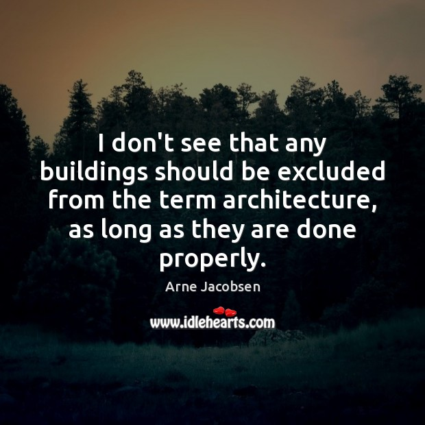Image, I don't see that any buildings should be excluded from the term