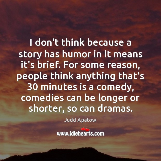 I don't think because a story has humor in it means it's Image