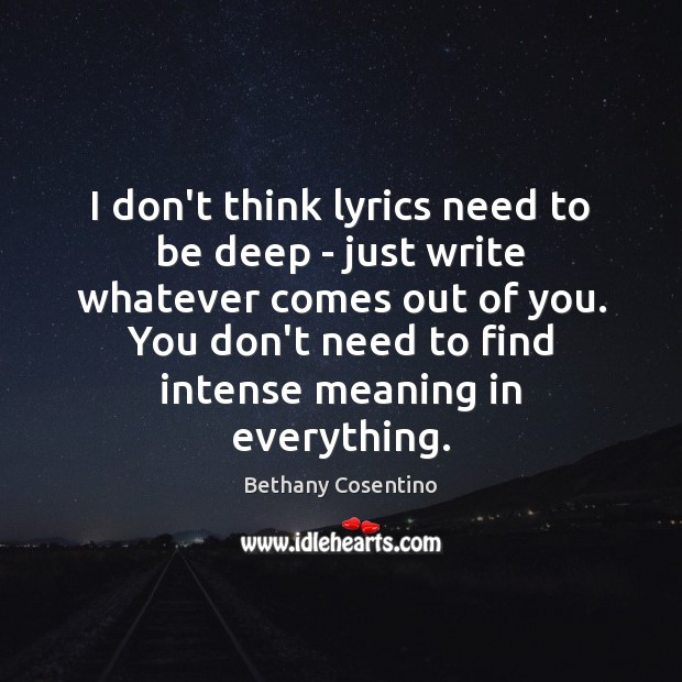 I don't think lyrics need to be deep – just write whatever Image