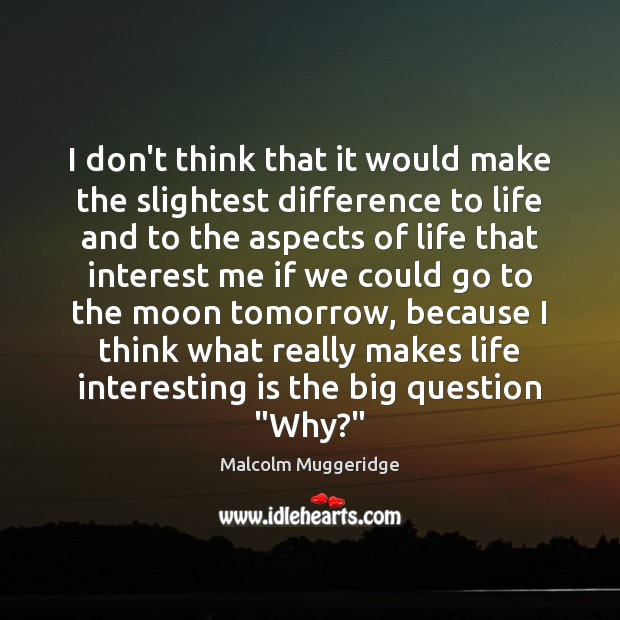 I don't think that it would make the slightest difference to life Image