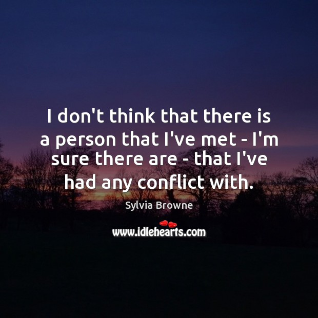 I don't think that there is a person that I've met – Image