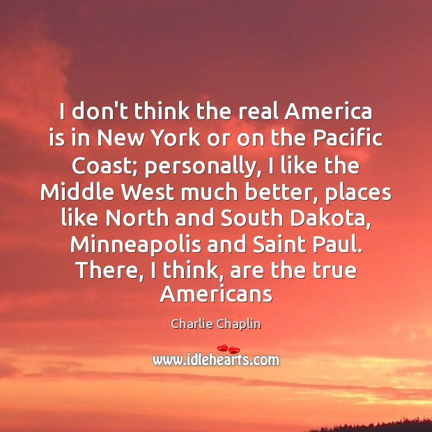Image, I don't think the real America is in New York or on