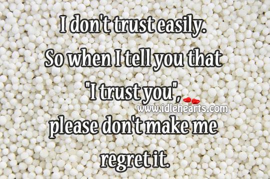 I don't trust easily Image
