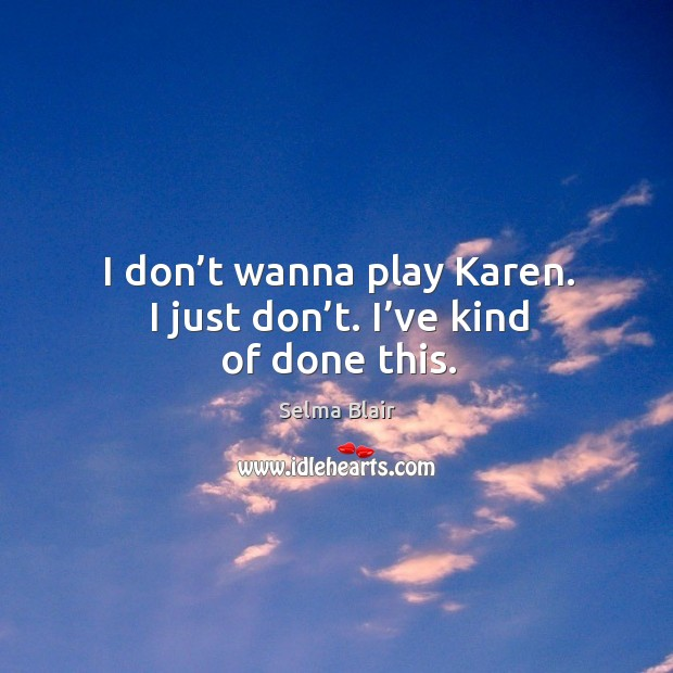 I don't wanna play karen. I just don't. I've kind of done this. Image