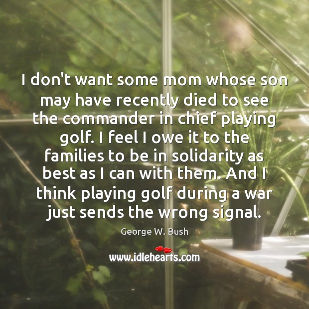 Image, I don't want some mom whose son may have recently died to