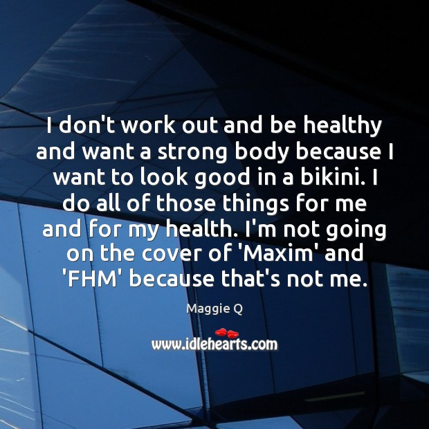 Image, I don't work out and be healthy and want a strong body