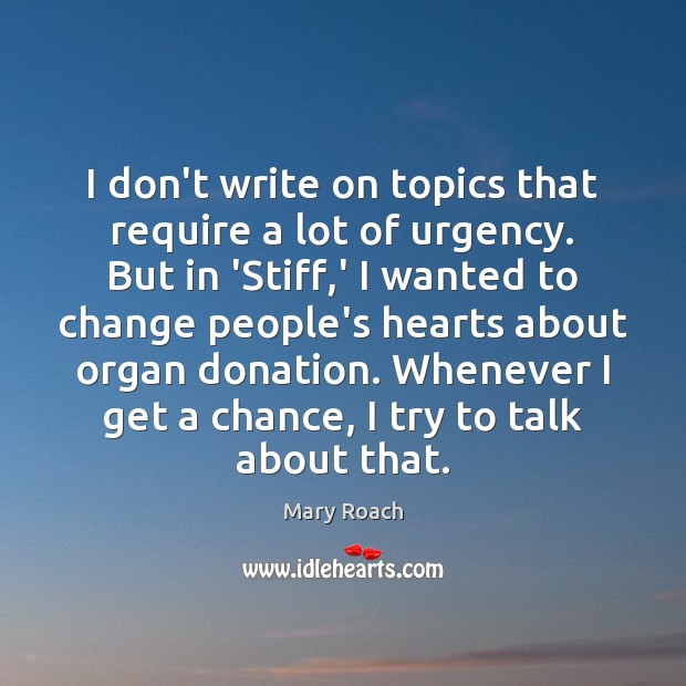 I don't write on topics that require a lot of urgency. But Donate Quotes Image