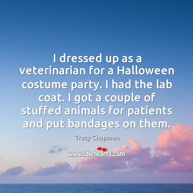Image, I dressed up as a veterinarian for a halloween costume party. I had the lab coat.