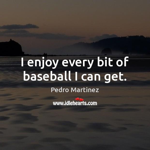 I enjoy every bit of baseball I can get. Image
