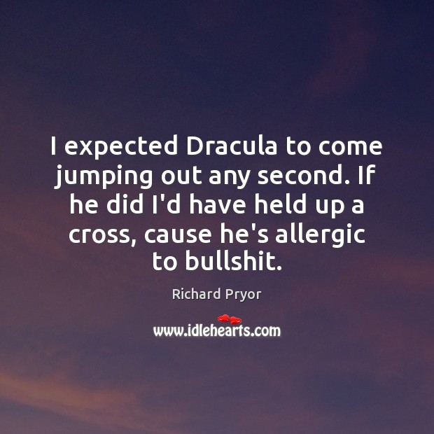 Image, I expected Dracula to come jumping out any second. If he did