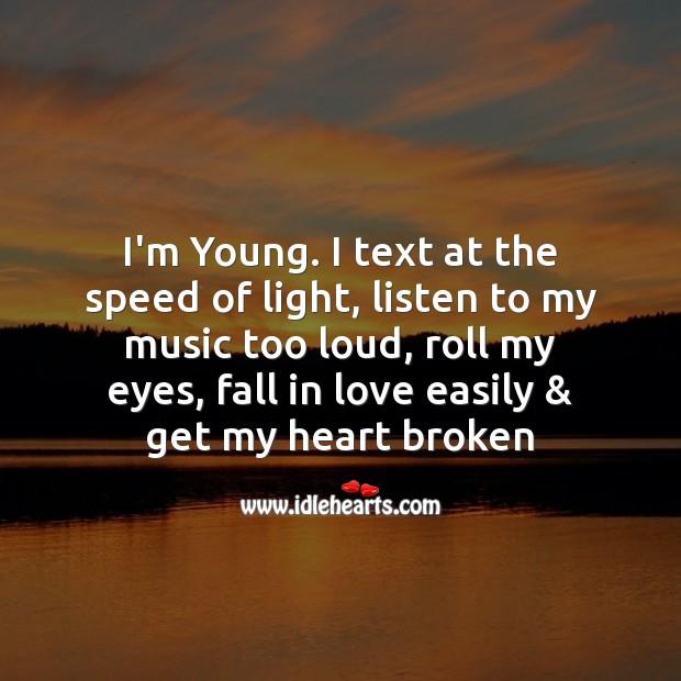 I fall in love easily & get my heart broken Broken Heart Messages Image