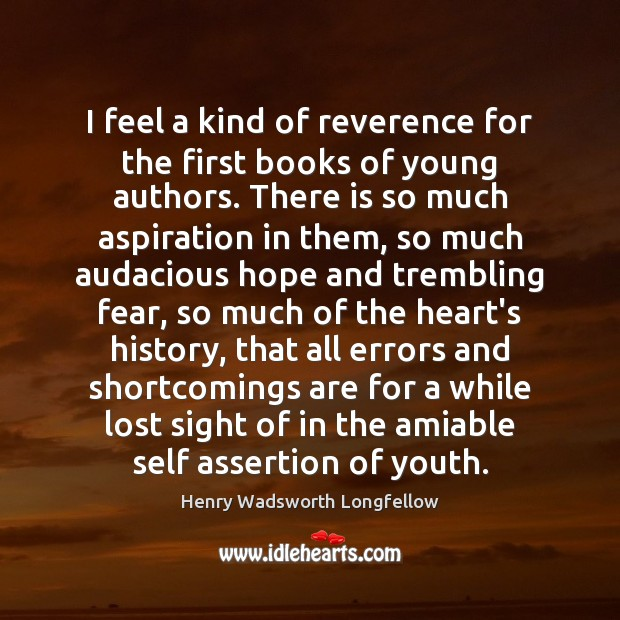 Image, I feel a kind of reverence for the first books of young