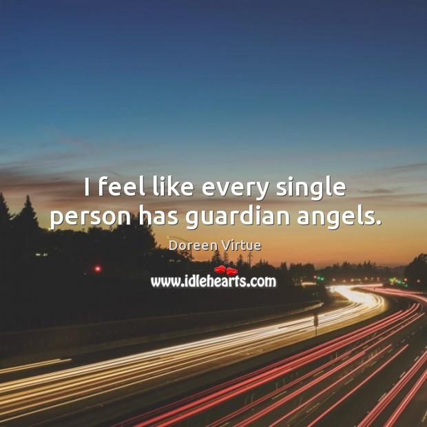 I feel like every single person has guardian angels. Image