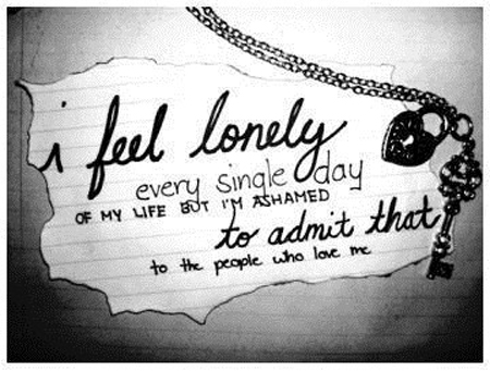 I feel lonely every single day of my life Image